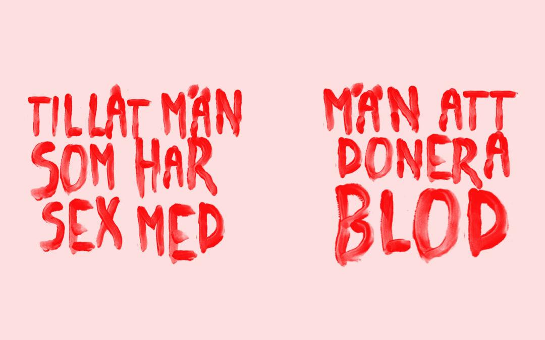 Tillåt män som har sex med män att donera blod